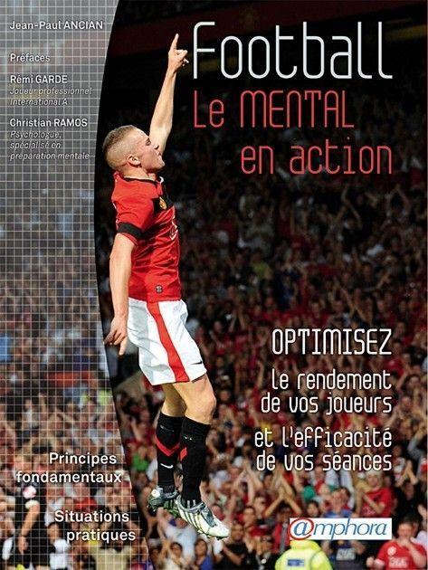 Football : Le mental en action