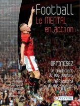Football : Le mental en action